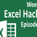 Weekly Excel Hacks – Episode 001