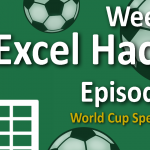 Weekly Excel Hacks – Episode 007