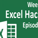 Weekly Excel Hacks – Episode 008