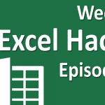 Weekly Excel Hacks – Episode 009